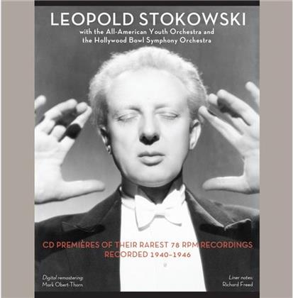 Leopold Stokowski, All-American Youth Orchestra & Hollywood Bowl Orchestra - CD Premieres Of Their Rares 78 RPM Recordings Recorded 1940-1946 - Digital Remastering Mark Obert-Thorn (Remastered, 3 CDs)