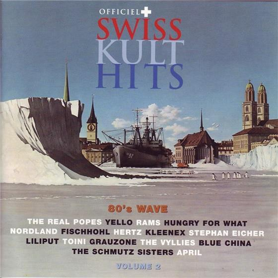 Swiss Kult Hits - Various 2 - 80'S Wave