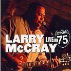Larry McCray - Live On Interstate 75