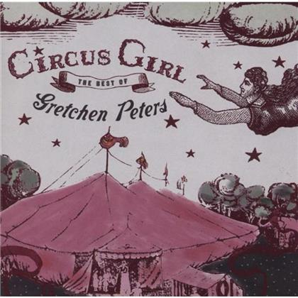 Gretchen Peters - Circus Girl - Best Of