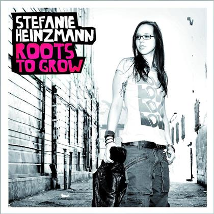 Stefanie Heinzmann - Roots To Grow