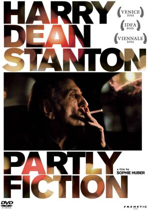 Harry Dean Stanton - Partly Fiction (2012)