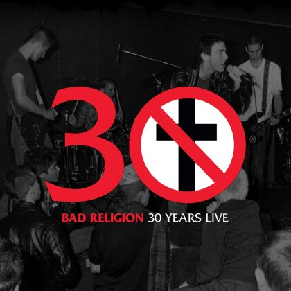 Bad Religion - 30 Years Live (LP + Digital Copy)