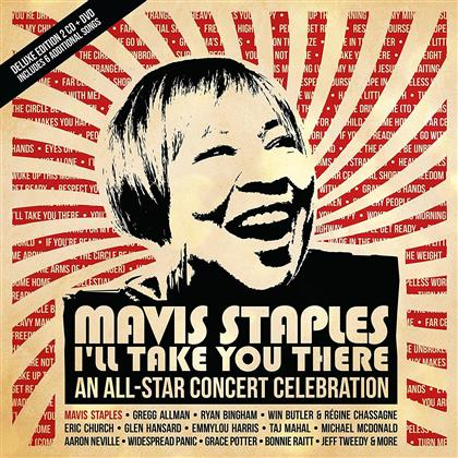 Mavis Staples - I'll Take You There - An All-Star Concert Celebration (Special Edition, 2 CDs + DVD)