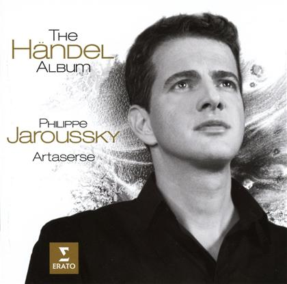 Philippe Jaroussky, Georg Friedrich Händel (1685-1759) & Artaserse - The Händel Album