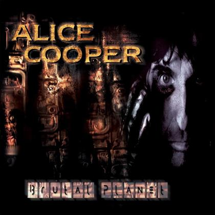 Alice Cooper - Brutal Planet - 2017 Reissue (LP)