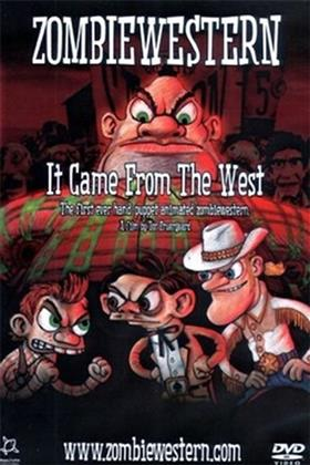 ZombieWestern - It Came from the West (2007)