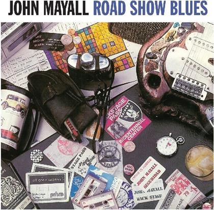 John Mayall - Road Show Blues (Not Now Records, 2018 Reissue, LP)