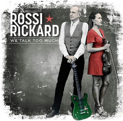 Francis Rossi (Status Quo) & Hannah Rickard - We Talk Too Much