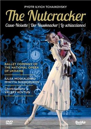 Ballet Company & Orchestra of the National Opera of Ukraine & Oleksiy Baklan - Tchaikovsky - The Nutcracker (Bel Air Classique)