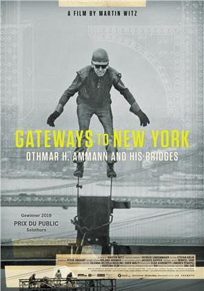 Gateways to New York - Othmar H. Ammann and his bridges (2019)