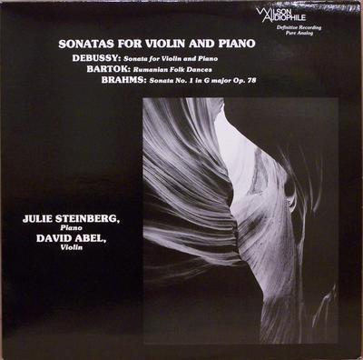 Claude Debussy (1862-1918), Béla Bartók (1881-1945), Johannes Brahms (1833-1897), David Abel & Julie Steinberg - Sonatas For Violin And Piano (LP)