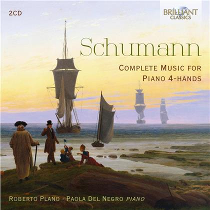 Robert Schumann (1810-1856), Roberto Plano & Paola del Negro - Complete Music For Piano 4-Hands (2 CDs)
